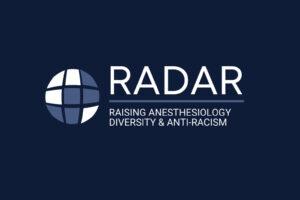 Raising Anesthesiology Diversity & Anti-Racism