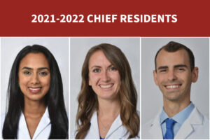 Chief Residents Announced for 2021-2022